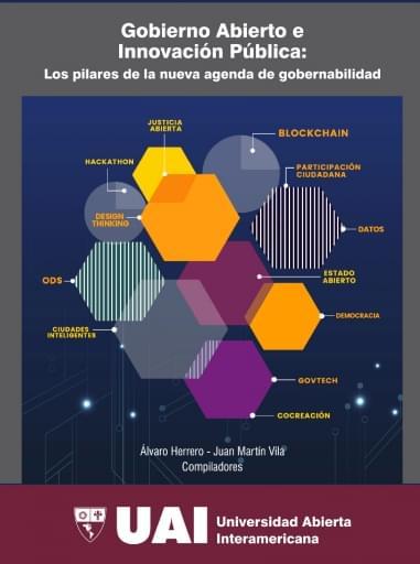 Gobierno Abierto e Innovación Pública : los pilares de la nueva agenda de gobernabilidad