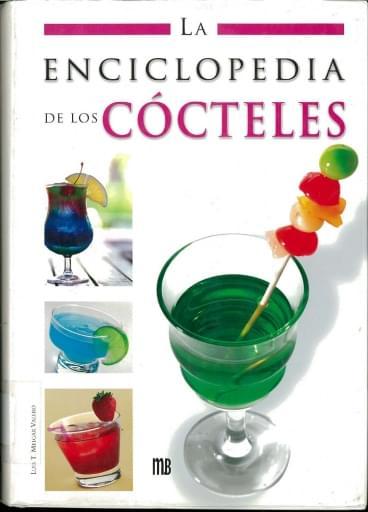 La enciclopedia de los cócteles