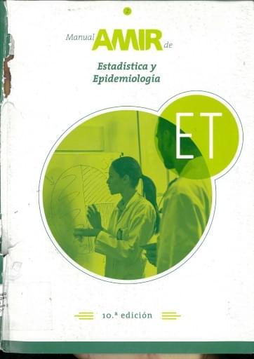 Manual AMIR. Tomo 2. Estadística y epidemiologia