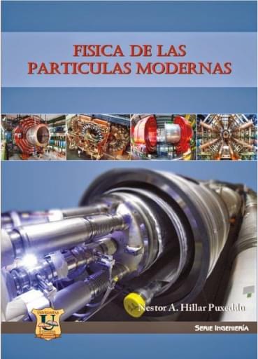 Fisica de las particulas modernas