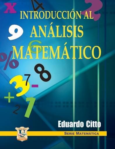 Introducción al análisis matemático. Eduardo Citto